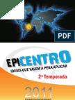 2ª Temporada do Epicentro - Convite de participação - Fortaleza - Ce