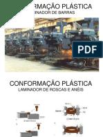 Processo de Fabricação - CONFORMAÇÃO PLÁSTICA
