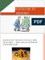EL DUEÑO DE TU DINERO