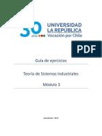 Guia de ejercicios Módulo 3 Teoría de Sistemas Industriales