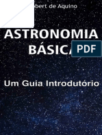Astronomia Basica_ Um Guia Intr - Robert de Aquino