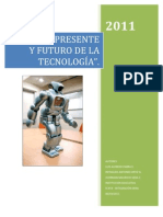 PASADO, PRESENTE Y FUTURO DE LA TECNOLOGIA.