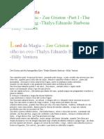 Lord Da Magia – Zee Griston -Parte I -O Olho No Ovo -Thalys Eduardo Barbosa -Billy Ventura