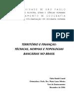Território e Finanças - Técnicas, Normas e Topologias Bancárias No Brasil TESE_FABIO_BETIOLI_CONTEL