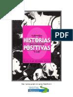 BESSA, M. Histórias Positivas - A Literatura (Des)Construindo a Aids
