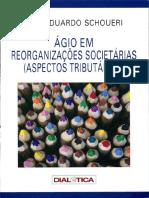 Ágio em Reorganizações Societárias (Aspectos Tributários) by Luís Eduardo Schoueri (z-lib.org)