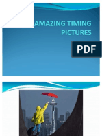 AMAZING TIMING PICTURES