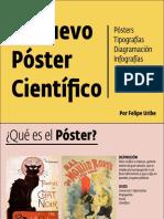 Presentacion+El+Nuevo+Poster+Científico_Felipe+Uribe_ESI+2017