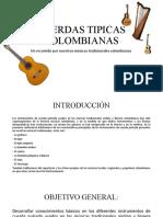 CUERDAS TIPICAS COLOMBIANAS - Conferencia