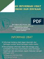 Pelayanan informasi obat promosi dan edukasi