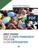 Diez Cosas Papa Francisco Catequistas
