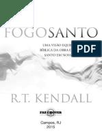 Fogo Santo - R. T. Kendall