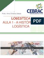 Aula 01 - A Historia Da Logistica