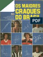 1980 - Álbum Placar de Figurinhas e Autógrafos Os Maiores Craques do Brasil - Placar Abril