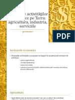 Lecția 4 - Domeniile activităților economice pe Terra agricultura