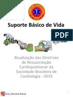 SBV ! 2019 ! Atualização das  DIRETRIZES de RESSUSCITAÇÃO CARDIOPULMONAR da SBC ! 22 págs.