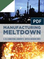 Manufacturing Meltdown