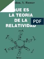 Qué es la Teoría de la Relatividad - L. Landau, Y. Rumer (8ª Edición)