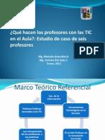 Qué hacen los profesores con la TIC en el Aula estudio del caso de seis profesores de historia-Carmen Paz