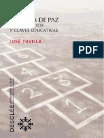Cultura de paz fundamentos y claves educativas by Tuvilla Rayo, José (z-lib.org)