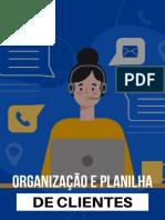 Organização e Planilha de Clientes