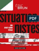 Les situationnistes une avant-garde totale, 1950-1972 by Internationale situationniste.Brun, Eric (z-lib.org).epub