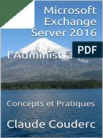 Microsoft Exchange Server 2016 Pour l'Administrateur - Claude Couderc(1)