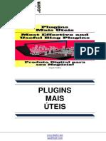 Plugins Mais Úteis (Most Effective and Useful Blog Plugins)