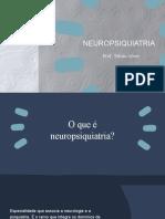 Slide de Neuropsiquiatria