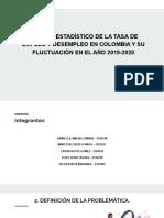 ESTUDIO ESTADÍSTICO DE LA TASA DE EMPLEO Y DESEMPLEO EN COLOMBIA Y SU FLUCTUACIÓN EN EL AÑO 2019-2020