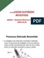 SOLDAGEM - PROCESSO ELETRODO REVESTIDO