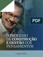 O PROCESSO DE CONSTRUÇÃO E GESTÃO DOS PENSAMENTOS