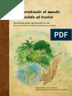 Agroforestando El Mundo Desde El Machete Al Tractor