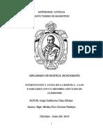ALZHEIMER - INTERVENCIÓN Y AYUDA DE LA BIOÉTICA A LOS FAMILIARES CON UN MIEMBRO AFECTADO