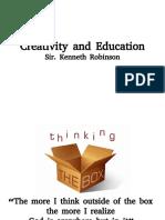 Creativity and Education Sir Ken Robinson