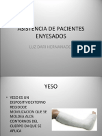 ASISTENCIA DE PACIENTES ENYESADOS