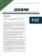 CODATO, Adriano; COSTA, L. D. A reeleição e as falácias dos políticos. Gazeta do Povo, 6 jun. 2009