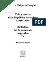Tomo IV - Halperin Donghi - Vida y muerte de la República verdadera (1910-1930)