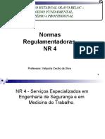 Normas Regulamentadoras - NR 4