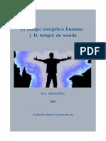 Ser y Actuar - Valerie Hunt. El campo energético humano y la terapia de sonido (2001) (6P)