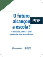 LIVRO ZOOM - O FUTURO ALCANÇOU A ESCOLA