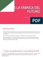 Hacia La Fábrica Del Futuro