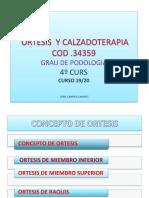 +++CONCEPTO ORTESIS INTRODUCCION ortesis y calzadoterapia