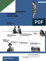 ppt5_2.ª Grande Guerra_violência e Reconstrução