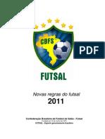 Novas Regras 2011 - CBFS