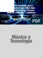 """O Uso da Tecnologia para a Construção de uma Vídeo-Aula para ensino do tema """"Escalas Maiores e Menores"""" a Distância"""