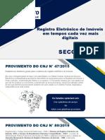 Apresentação_Sistema de Registro Eletrônico de Imóveis - SREI_SECOVI
