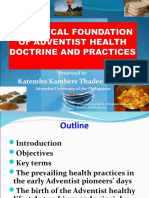 Presentation33 HISTORICAL FOUNDATION OF ADVENTIST HEALTH DOCTRINE AND PRACTICES