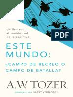 A. W. Tozer - Este Mundo