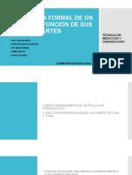 Estructura Formal de Un Texto y La Funcion